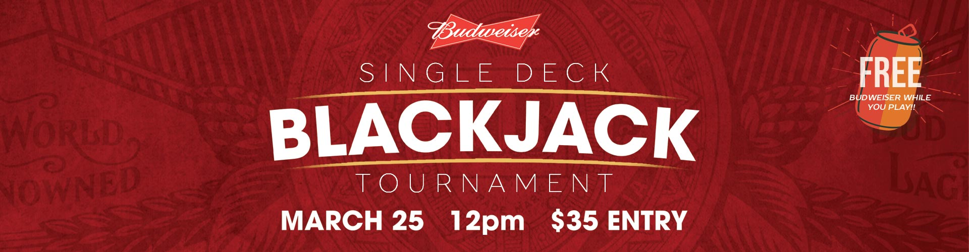 Budweiser Single Deck Blackjack Tournament