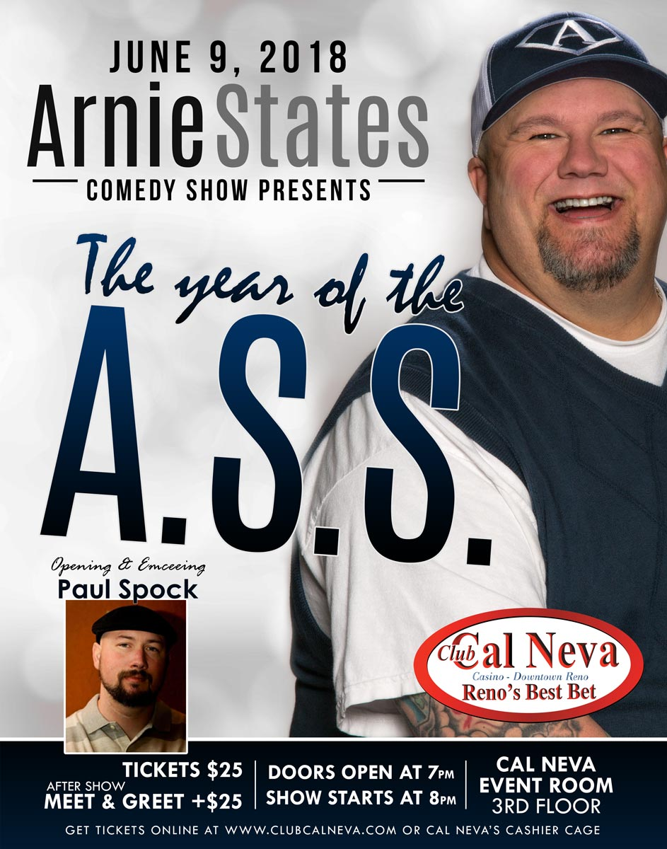 Club Cal Neva Presents: Arnie States The Year of the ASS